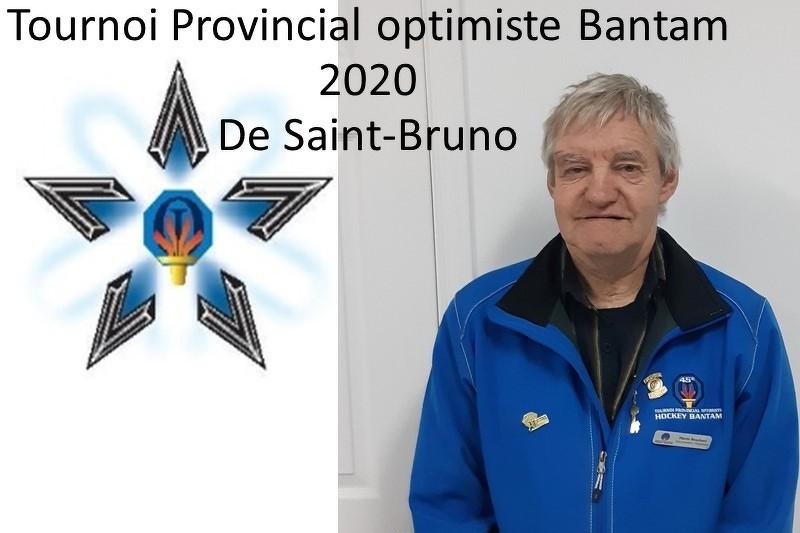 Président du Tournoi Provincial Optimiste de St-Bruno