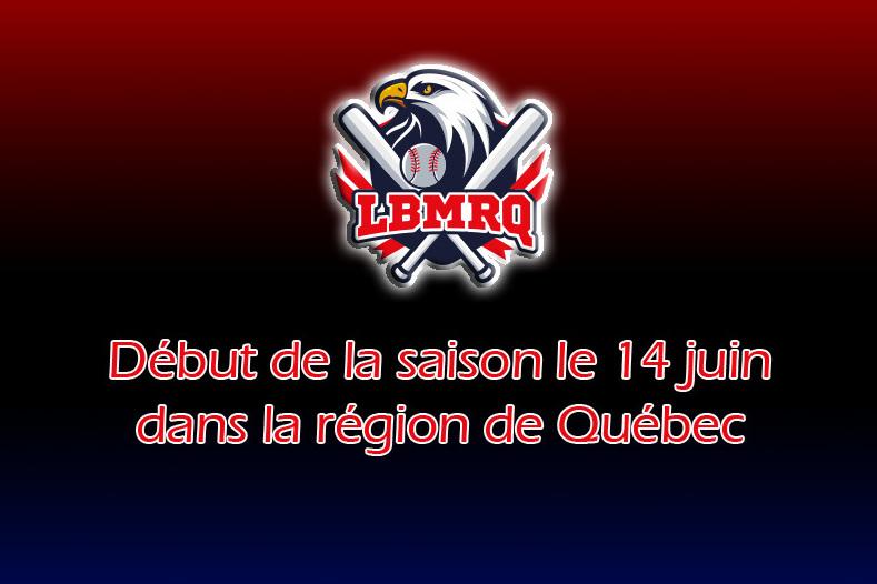 Début de saison le 14 juin dans la région de Québec