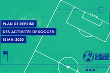 Soccer Québec communique son plan de reprise des activités