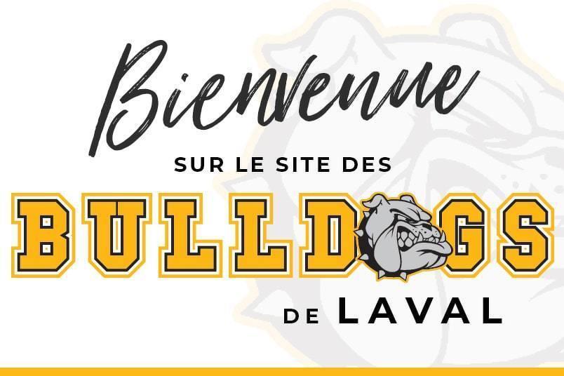 Bienvenue sur le site des Bulldogs de Laval!