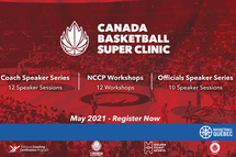 CANADA BASKETBALL SUPER CLINIC RETURNS VIRTUALLY IN MAY, REGISTRATION OPEN