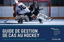 Guide de gestion de cas inacceptables au Hockey Mineur