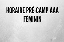 Horaire pré-camp AAA féminin - révisé