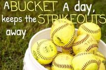 A BUCKET a day keeps the STRIKEOUTS away