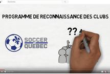 VIDÉO: PROGRAMME DE RECONAISSANCE DES CLUBS