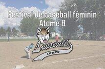 2e édition du festival de baseball féminin Atome B de Louiseville!