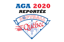 L'Assemblée Générale Annuelle de Softball Québec reportée