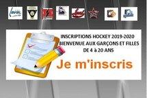 INSCRIPTIONS HOCKEY 2019-2020 BIENVENUE AUX GARÇONS ET FILLES DE 4 à 20 ANS