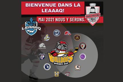 La LEAAAQ est honorée d'accueillir les Bulldogs de Québec AAA!