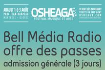 Bell Média Radio offre des passes 3 jours à Osheaga
