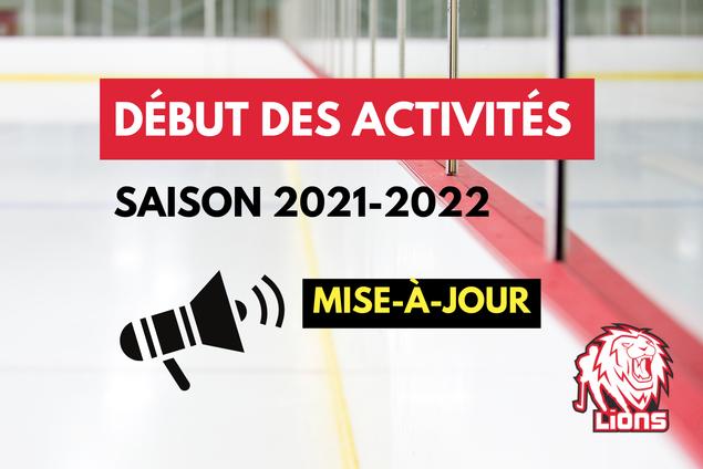 Début de la saison 2021-2022 (mise à jour 29 août)