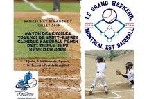Le Grand Weekend, Montréal est Baseball 6 et 7 juillet 2019