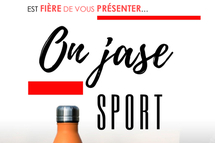 Lancement de la programmation de « On jase… Sport »