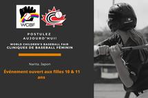 Postulez aujourd'hui pour participer à la clinique de baseball pour jeunes filles du « World Children's Baseball Fair »!