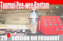 Un franc succès pour la 29e édition du tournoi pee-wee/bantam!