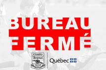 Bureau fermé raison zone rouge de Santé Québec