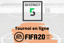 1ére édition du Tournoi FIFA 2020 du District 5