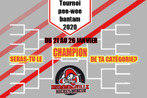 Tournoi PEE-WEE // BANTAM 2020, es-tu prêt?