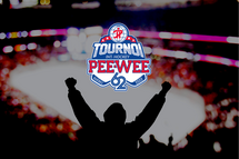 OFFICIAL RETURN OF THE PEE-WEE TOURNAMENT IN FEBRUARY