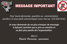 MESSAGE IMPORTANT - S.V.P. ne plus envoyer de messages à Sylvain Larivière