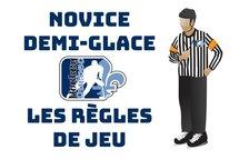 Programme Novice demi-glace: Les règles de jeu