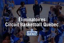 Tableaux des éliminatoires du Circuit Basketball Québec