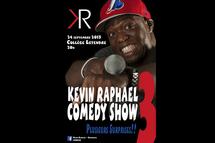 Le Kevin Raphael Comedy Show est BACK!