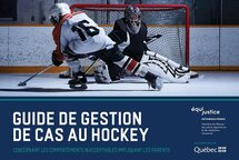 Nouvel outil d'intervention pour faire face aux comportements inacceptables dans le milieu du hockey mineur