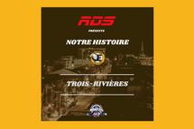 Capsule historique : Les Estacades de Trois-Rivières