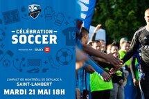 21 mai 2019 - 18 h - Célébration Soccer prés. par BMO - Saint-Lambert
