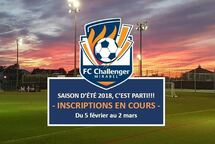 C'EST PARTI! LES INSCRIPTIONS SONT EN COURS POUR LA SAISON D'ÉTÉ 2018 AU FC CHALLENGER.