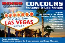 Courez la chance de gagner un voyage à Las Vegas. Contactez la direction du CDJR avec votre groupe.
