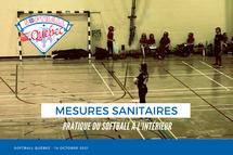 Mesures sanitaires pour la pratique du softball à l'intérieur