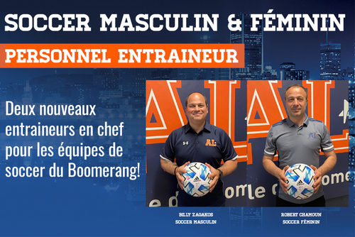 Deux nouveaux entraineurs en chef pour les équipes de soccer du Boomerang!
