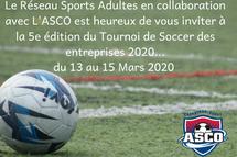 Tournoi de Soccer Réseau Sports Adultes en collaboration avec L'ASCO
