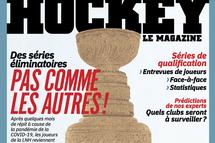 Le spécial séries éliminatoires 2020 de Hockey Le Magazine est maintenant disponible !