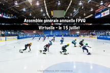 Assemblée générale annuelle FPVQ virtuelle - le 15 juillet