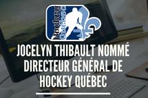 Jocelyn Thibault nommé directeur général de Hockey Québc