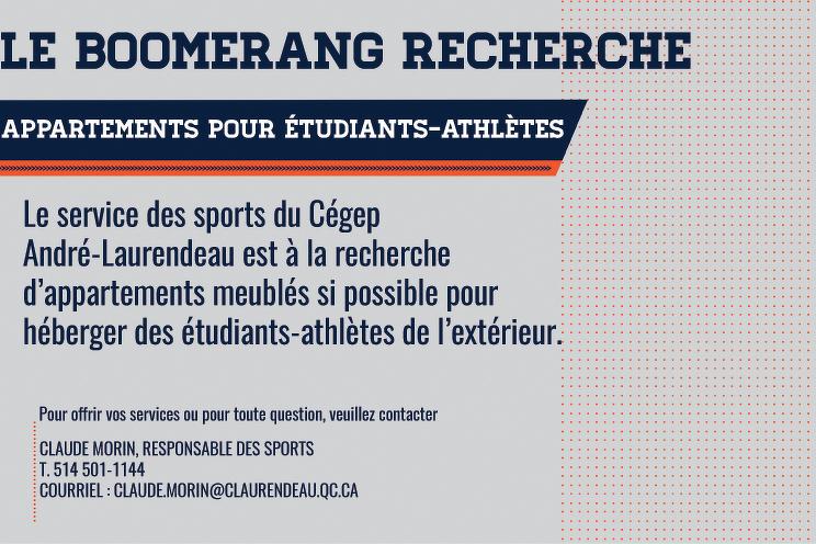 Le Boomerang recherche : des appartements pour étudiants-athlètes