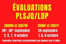 Évaluation PLSJQ/LDP