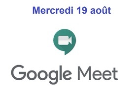 Vidéo du Google Meet 19 août