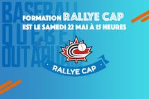Formation Rallye Cap est le Samedi 22 mai à 15 heures
