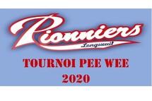 TOURNOI PEE WEE DES PIONNIERS DE LONGUEUIL 2020