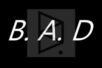 B.A.D : une idée qui vient d'ici