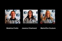 Trois Québécoises arbitreront le Championnat national féminin des moins de 18 ans