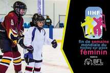 Clinique de la fin de semaine mondiale du hockey sur glace féminin 2019 - Samedi 5 octobre 2019 +++  World Girls' Ice Hockey Weekend Clinic - Saturday, October 5 2019