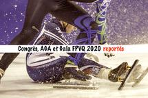 Report du Congrès, de l'Assemblée générale annuelle et du Gala FPVQ 2020
