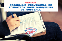 Programme provincial de formation pour marqueurs de softball