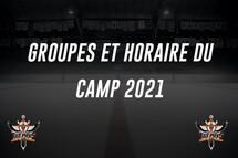 Horaire et groupes pour le camp 2021