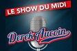 Joignez-vous à Derek Aucoin pour le Show du Midi